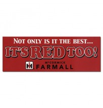 IH Not Only is it the Best Its Red Too Bumper Sticker