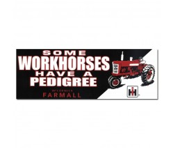 IH Farmall Some Workhorses Have a Pedigree Bumper Sticker